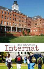 Das Chaos im Internat|| #Wattys2015 by Lala012