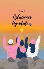 Una Relación Agridulce☆ by LovingPaandas