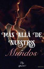 Más allá de nuestros mundos by after2607