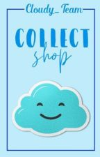 [Cloudy_Team] Collect Shop by Cloudy_Team