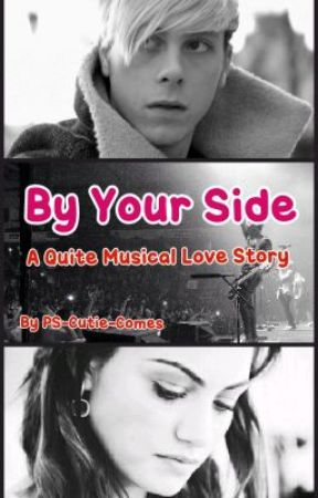 By Your Side (+ R5, Riker Lynch) by PS-Cutie-Comes