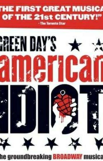 22321c1d27943a American Idiot (Musical) Songs   Lyrics - Rickymon Gaming - Wattpad