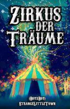 Zirkus der Träume (BoyxBoy) by StrangeLittleTown