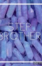 Step Brother by zariayancy