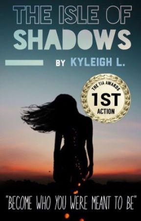 The Isle Of Shadows by Georgiagurl12103