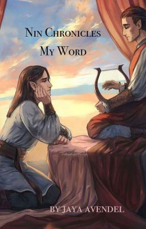 Nin Chronicles: My Word by Jaya-Avendel