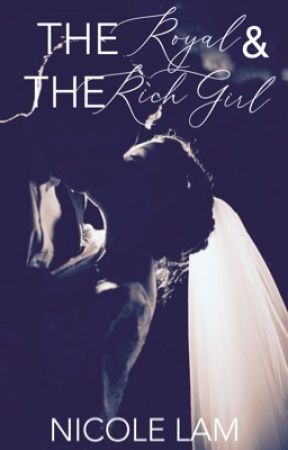 The Royal & the Rich Girl   For Love & Money Book 2 by ntlpurpolia