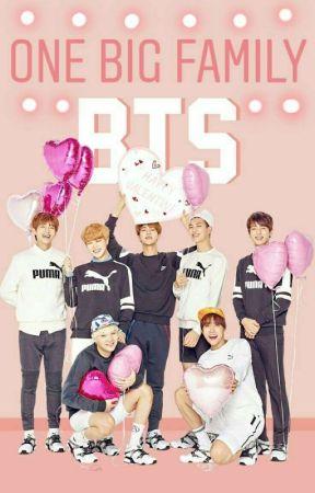 BTS | One Big Family - | BTS | - Wattpad