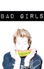 Bad girls by Banging5sos