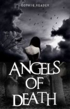 Angels of Death by Gothic_Reader