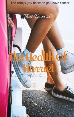 The health of Harriet by that_damsel