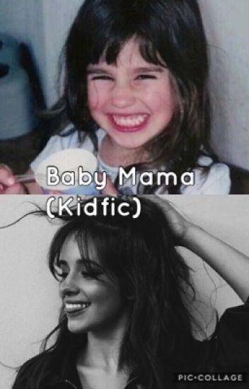 Baby Mama (Kidfic)