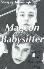 Magcon Babysitter | Nash Grier Fan Fic. by mendesugh