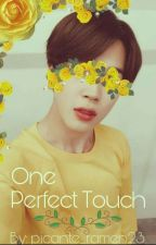 One Perfect Touch by picante_ramen23
