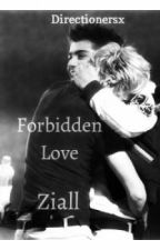 Forbidden Love (A Ziall 1D Fanfic) by Directionersx