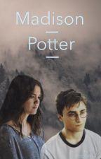 |Madison Potter| by PotterDobs