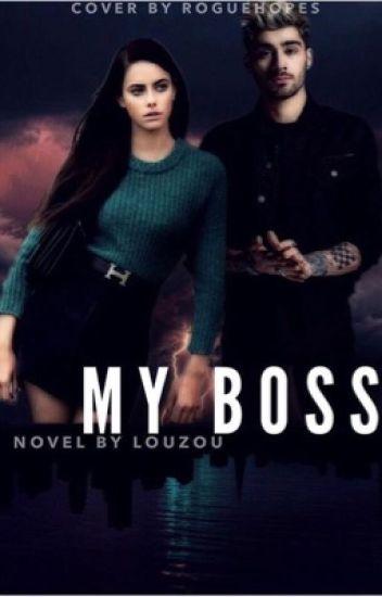 My Boss ( Zayn Malik Fanfic )