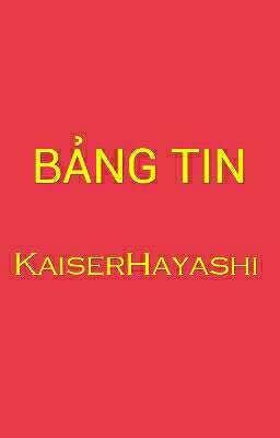 Đọc truyện Bảng Tin - KaiserHayashi
