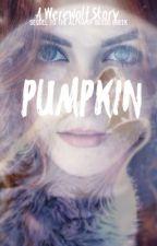 Pumpkin by awkwardlyawkwardd