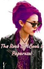 A 5sos Fan Fic~l.h.The Rock Girl: Paparazzi by Writer_Girl31307