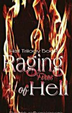 Raging Fires Of Hell by RoselynBanlasan