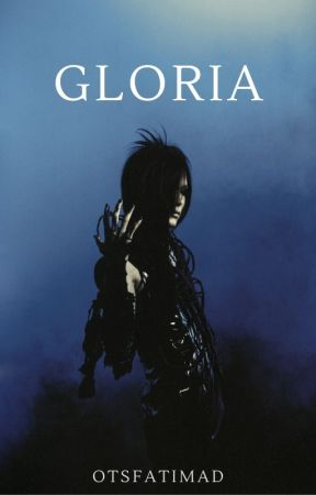 GLORIA by otsfatimad
