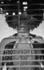 THE RIOTERS (memoir edition) by HBrown2