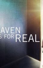 'Heaven Is For Real' by prayformamaswift3