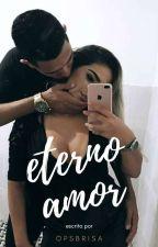 ETERNO AMOR ♥ (M) by opsbrisa