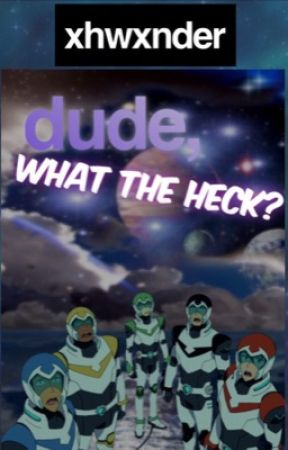 what the quiznak? (voltron random) by xhwxnder