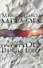 Mitades by Daniella_Lopez