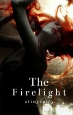 The Firelight (editando) by melodrame