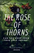 The Rose of Thorns (A Young Justice Fanfic) by AlennaWilde