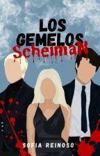 Los Gemelos Scheiman © #1 FAMILIA PELIGROSA by lasofie