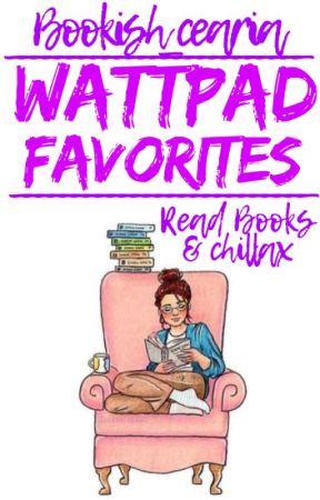 Wattpad Favorites by ceariacypret