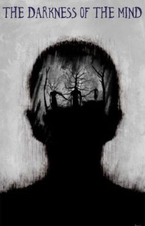 The Darkness of The Mind by book_binder