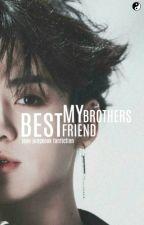 My Brothers Best Friend   j.jk by _Yinxx