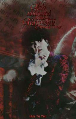 [Yoongi×Fangirl] Tình Nhân Nhỏ Của Tổng Tài - Hứa Tử Yên [Hoàn]