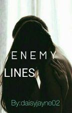 E N E M Y LINES  by daisyjayne02
