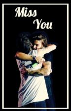 Miss You (Larry Stylinson) by cliffordsmess