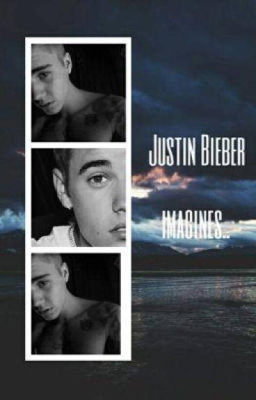Justin Bieber Imagines