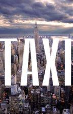 TAXI by GazzaGotThixx