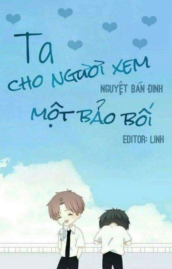 [EDIT/HOÀN]Ta Cho Ngươi Xem Một Bảo Bối 我给你看个宝贝