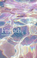 Friends. || Junhao by MinghooE