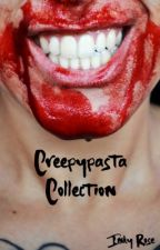 Creepypasta Collection by InkyRoseWriter