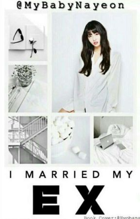 I Married My Ex!    Momo X Reader (female) ✓ - Chapter 2 - Wattpad