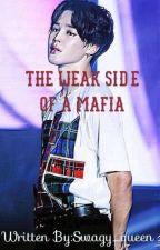 The Weak Side of a Mafia by swagy_queen