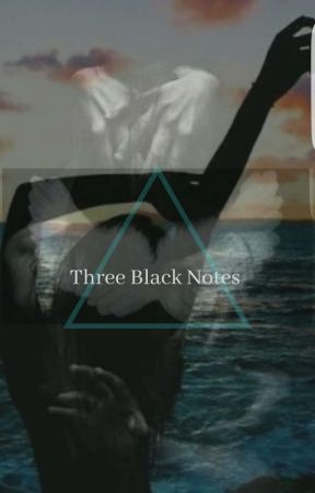 Three Black Notes (PREVIEW)  by TasminFerreira95