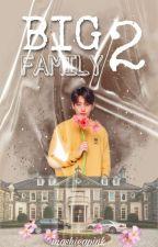 Big Family Season 2 (MALAY) by Mashieapink