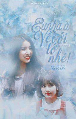 Đọc truyện [Fanfic][Soha] Eunha về với tớ nhé !